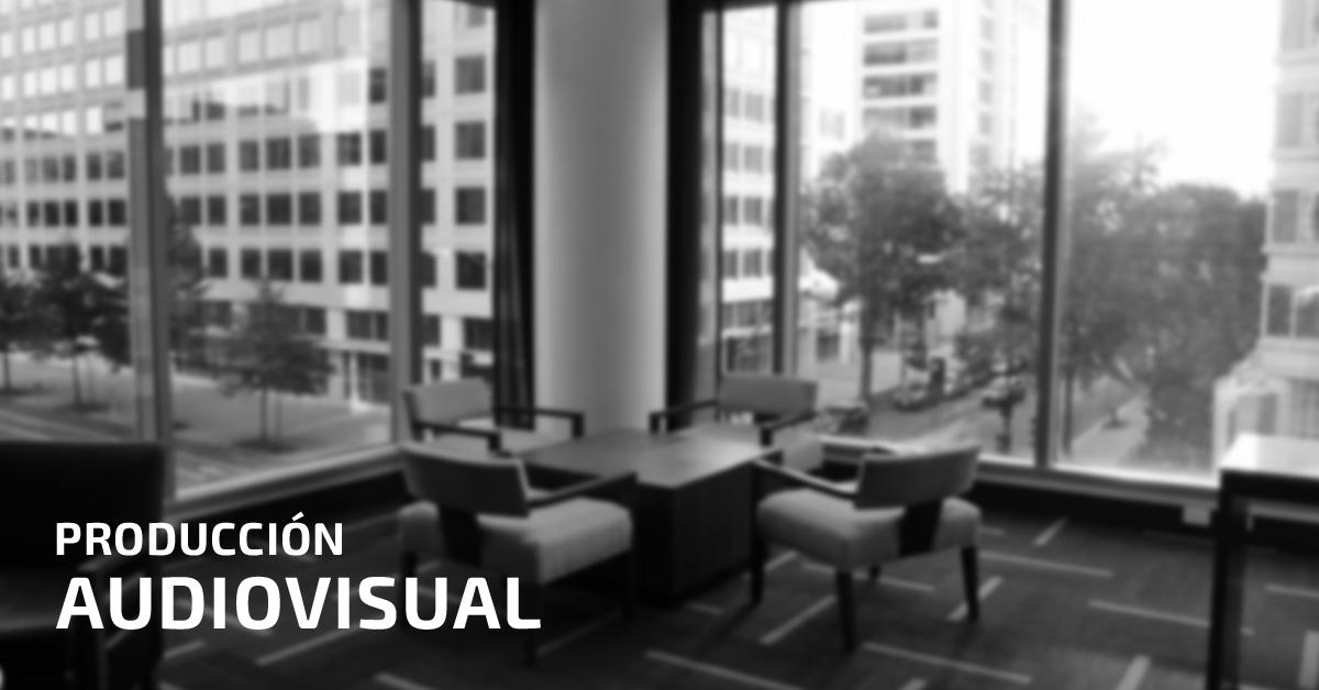 la producción audiovisual y tu empresa